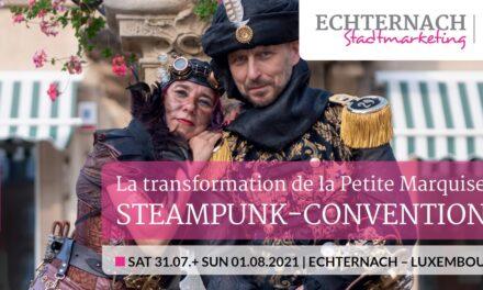 "Steampunk Convention – Transformatioun vun der ""Petite Marquise"""